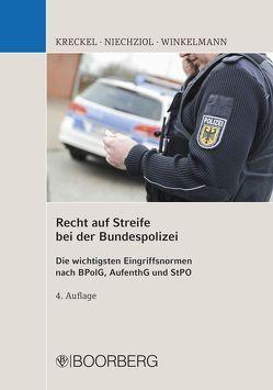 Recht auf Streife bei der Bundespolizei von Kreckel,  Jürgen, Niechziol,  Frank, Winkelmann,  Holger