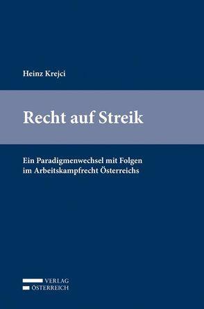 Recht auf Streik von Krejci,  Heinz