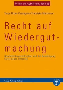 Recht auf Wiedergutmachung von Hitzel-Cassagnes,  Tanja, Martinsen,  Franziska