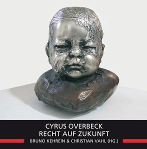 Recht auf Zukunft von Christian,  Vahl, Kehrein,  Bruno, Overbeck,  Cyrus