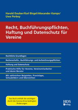 Recht, Buchführungspflichten, Haftung und Datenschutz für Vereine von Birgel,  Karl, Dauber,  Harald, Kamps,  Alexander, Perbey,  Uwe