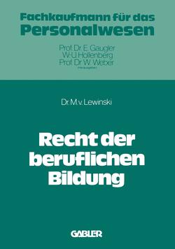Recht der beruflichen Bildung von Lewinski,  Manfred v.