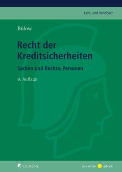 Recht der Kreditsicherheiten von Bülow,  Peter