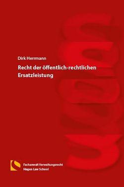 Recht der öffentlich-rechtlichen Ersatzleistung von Herrmann,  Dirk