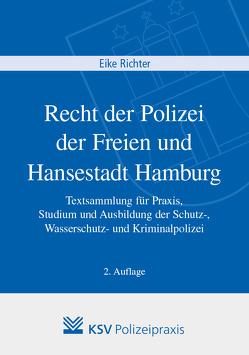 Recht der Polizei der Freien und Hansestadt Hamburg von Richter,  Eike
