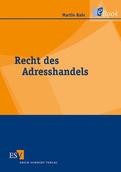 Recht des Adresshandels von Bahr,  Martin