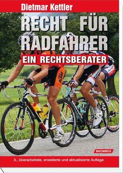 Recht für Radfahrer von Kettler,  Dietmar