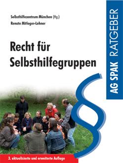 Recht für Selbsthilfegruppen von Mitleger-Lehner,  Renate