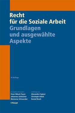 Recht für die Soziale Arbeit von Moesch Payot,  Peter, Schleicher,  Johannes, Schwander,  Marianne