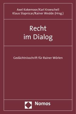 Recht im Dialog von Kokemoor,  Axel, Kroeschell,  Karl, Slapnicar,  Klaus, Wedde,  Rainer