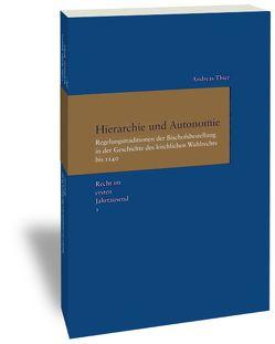 Recht im ersten Jahrtausend / Hierarchie und Autonomie von Thier,  Andreas