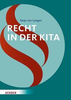 Recht in der Kita von Langen,  Tanja von