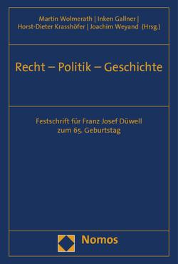 Recht – Politik – Geschichte von Gallner,  Inken, Krasshöfer,  Horst-Dieter, Weyand,  Joachim, Wolmerath,  Martin