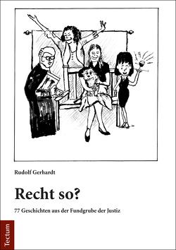 Recht so? von Gerhardt,  Rudolf