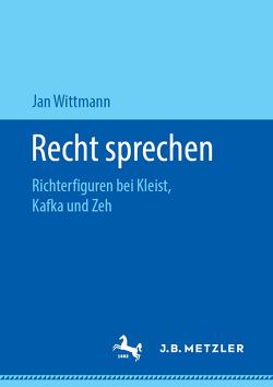 Recht sprechen von Wittmann,  Jan