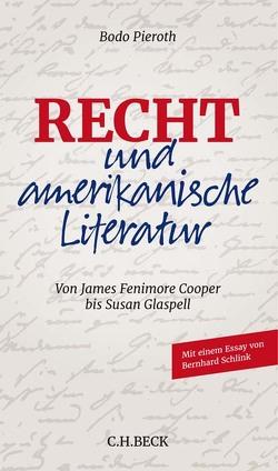 Recht und amerikanische Literatur von Pieroth,  Bodo, Schlink,  Bernhard