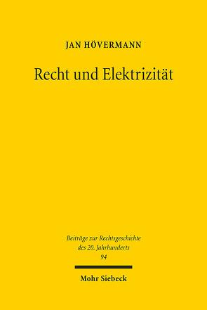 Recht und Elektrizität von Hövermann,  Jan