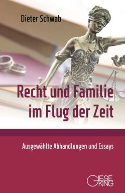 Recht und Familie im Flug der Zeit von Schwab,  Dieter