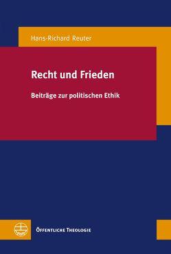 Recht und Frieden von Reuter,  Hans-Richard