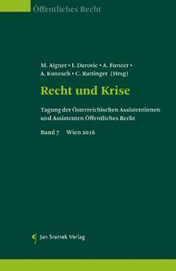 Recht und Krise von Aigner,  M., Durovic,  I., Förster,  A., Kunesch,  A., Rattinger,  C