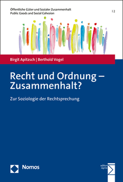 Recht und Ordnung – Zusammenhalt? von Apitzsch,  Birgit, Vogel,  Berthold