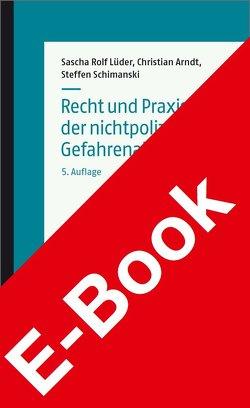 Recht und Praxis der nichtpolizeilichen Gefahrenabwehr von Arndt,  Christian, Lüder,  Sascha Rolf, Schimanski,  Steffen