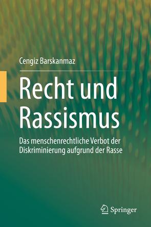 Recht und Rassismus von Barskanmaz,  Cengiz