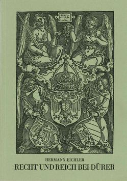 Recht und Reich bei Dürer von Eichler,  Hermann