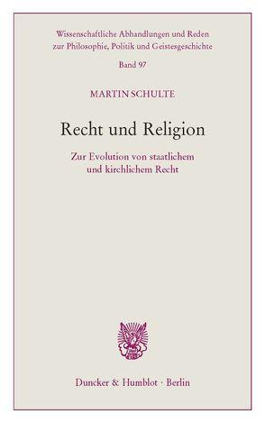 Recht und Religion. von Schulte,  Martin