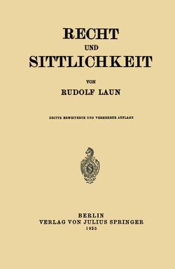 Recht und Sittlichkeit von Laun,  Rudolf