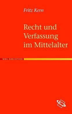 Recht und Verfassung im Mittelalter von Kern,  Fritz