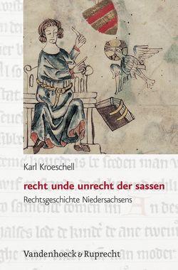 recht unde unrecht der sassen von Kroeschell,  Karl