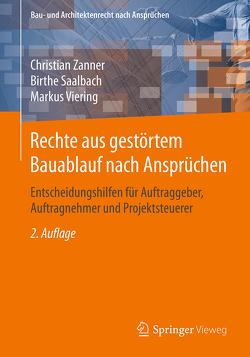 Rechte aus gestörtem Bauablauf nach Ansprüchen von Saalbach,  Birthe, Viering,  Markus, Zanner,  Christian
