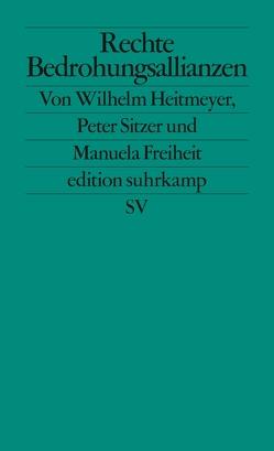 Rechte Bedrohungsallianzen von Heitmeyer,  Wilhelm