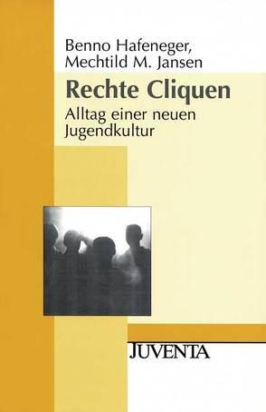 Rechte Cliquen von Hafeneger,  Benno, Jansen,  Mechtild M