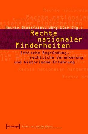 Rechte nationaler Minderheiten von Bielefeldt,  Heiner, Lüer,  Jörg