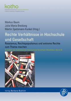 Rechte Verhältnisse in Hochschule und Gesellschaft von Baum,  Markus, Breidung,  Julia Maria, Spetsmann-Kunkel,  Martin