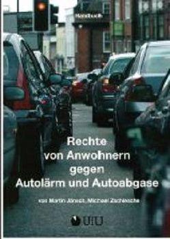 Rechte von Anwohnern gegen Autolärm und Autoabgase von Jaensch,  Martin, Zschiesche,  Michael