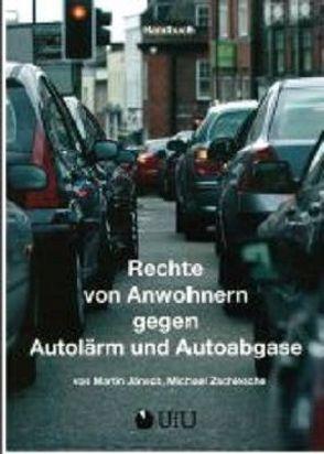Rechte von Anwohnern gegen Autolärm und Autoabgase von Jänsch,  Martin, Zschiesche,  Michael
