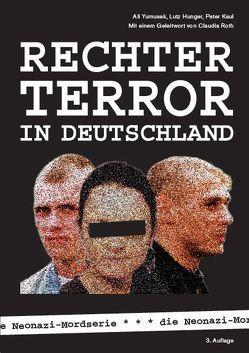 Rechter Terror in Deutschland von Hunger,  Lutz, Kaul,  Peter, Yumuşak,  Ali