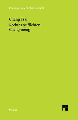Rechtes Auflichten von Chang Tsai, Friedrich,  Michael, Lackner,  Michael, Reimann,  Friedrich