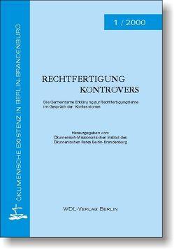 Rechtfertigung kontrovers von Flogaus,  Reinhard, Goldstein,  Horst, Kraft,  Constance, Lütz,  Dietmar