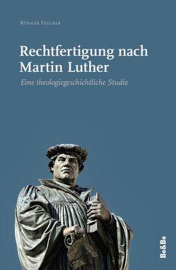 Rechtfertigung nach Martin Luther von Feulner,  Rüdiger