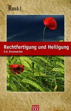 Rechtfertigung und Heiligung von Krummacher,  Gottfried D