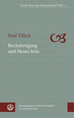 Rechtfertigung und Neues Sein von Danz,  Christian, Tillich,  Paul
