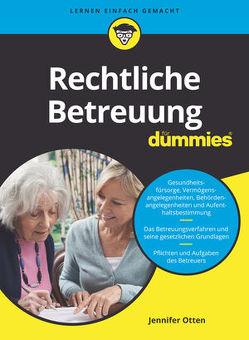 Rechtliche Betreuung für Dummies von Otten,  Jennifer