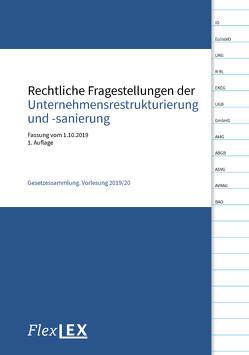 Rechtliche Fragestellungen der Unternehmensrestrukturierung und -sanierung