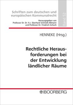 Rechtliche Herausforderungen bei der Entwicklung ländlicher Räume von Henneke,  Hans-Günter