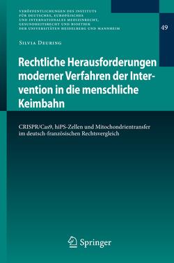 Rechtliche Herausforderungen moderner Verfahren der Intervention in die menschliche Keimbahn von Deuring,  Silvia