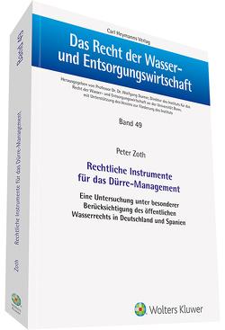 Rechtliche Instrumente für das Dürre-Management von Zoth,  Peter